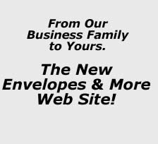 The New Envelopes & More Web Site!